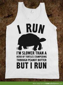 Run slow
